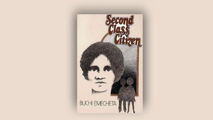 Thoughts On | Second Class Citizen by Buchi Emecheta