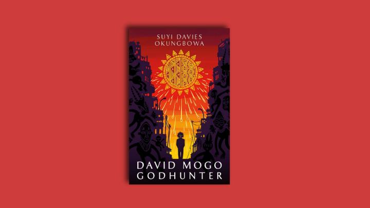 Book Cover of David Mogo Godhunter by Suyi Davies Okungbowa