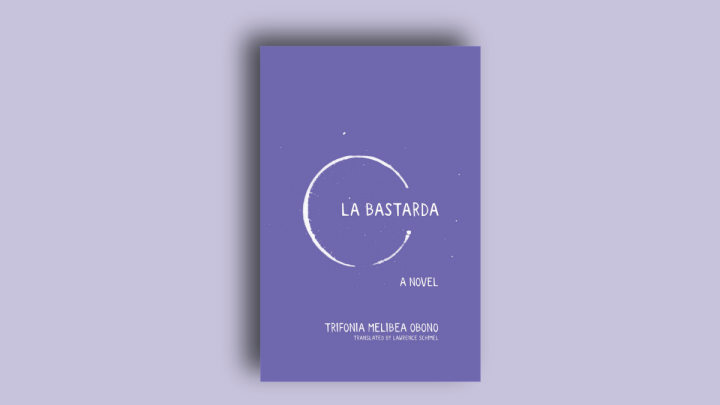 Book Cover of La Bastarda by Trifonia Melibea Obono