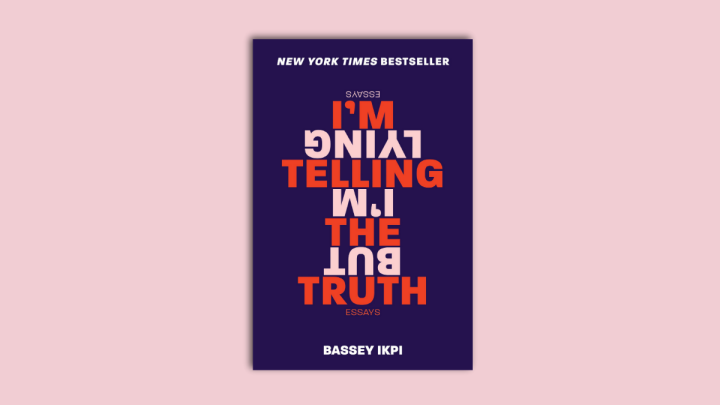 Book cover of I'm Telling the Truth, but I'm Lying by Bassey Ikpi