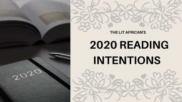 "A notebook, a pen, and a book, beside the text: ""The Lit African's 2020 reading intentions""."