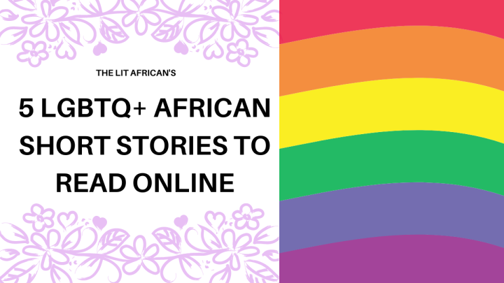 5 LGBTQ+ African Short Stories to read online