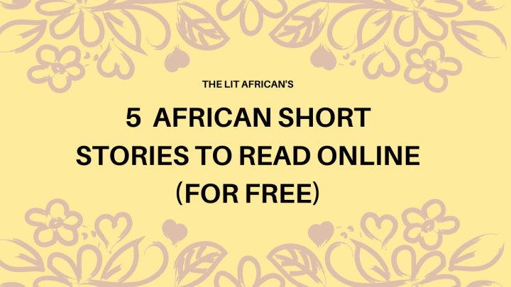 5 (more) African Short Stories to Read Online